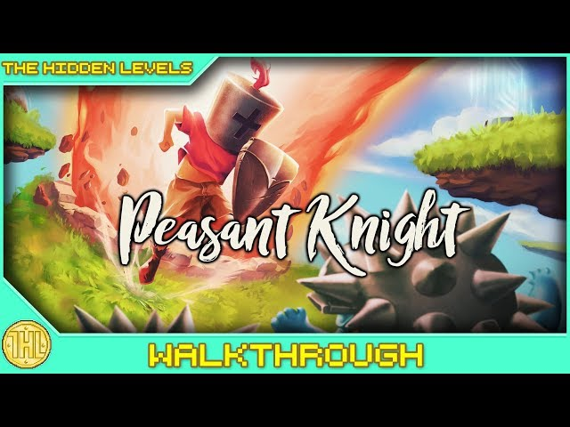 Peasant Knight Platinum/100% Walkthrough (PS4)