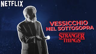 Stranger Things - Vessicchio nel Sottosopra