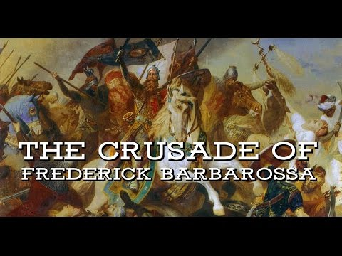 The Crusade of Frederick Barbarossa, 1189-90
