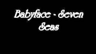 Babyface - Seven Seas