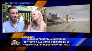 Francis Rosa Le Contesta A Bad Bunny