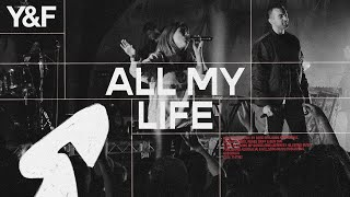 All My Life (Live) - Hillsong Young & Free