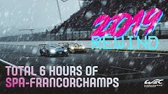 REWIND: 2019 Total 6 Hours of Spa-Francorchamps - FULL RACE REPLAY