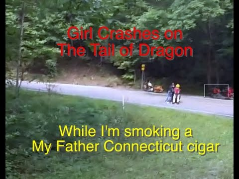 """Girl Crashes on Tail of Dragon """"Deals Gap"""", My Father Connecticut Cigar, US129"""