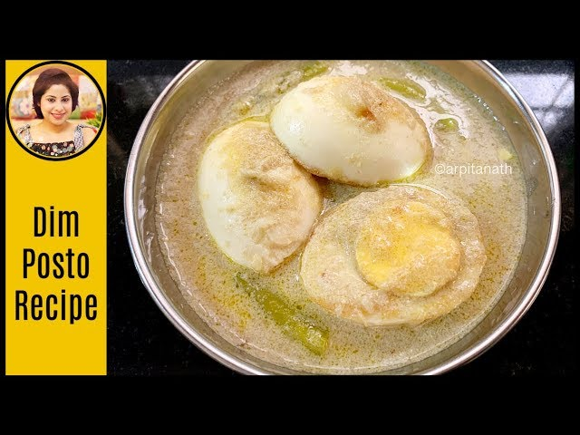 Dim Posto Recipe - Bengali Egg Curry with Poppy Seeds [ Easy Egg Curry ] 2019