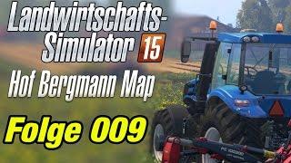 LS15 Hof Bergmann #009 - Der Dagi Porno ★ Let's Play Landwirtschafts Simulator 15 Gold