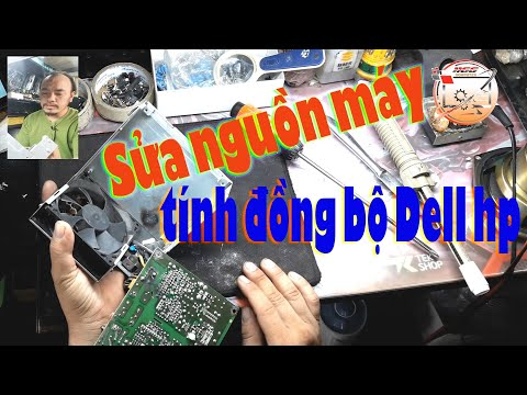 Sửa Nguồn  máy Tính Đồng Bộ Dell HP Vi Tính 1166 Kha Vạn Cân (Fix Computer Source Synchronization)