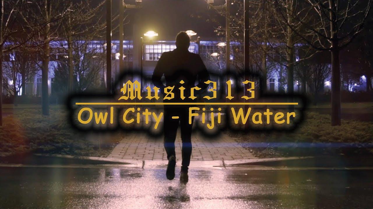 Owl City - Fiji Water(Lyric Video)