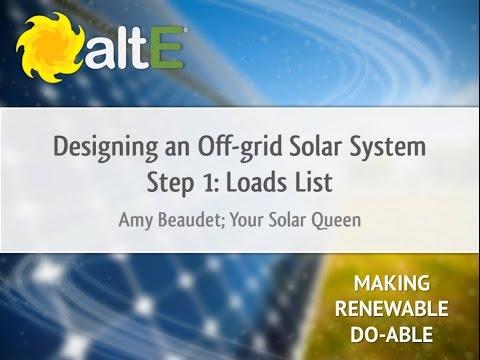 Loads List: Off Grid Solar Power System Design - Step 1
