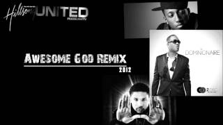 Hillsong feat Lecrae, Canton Jones and Da Truth- Awesome God 2012