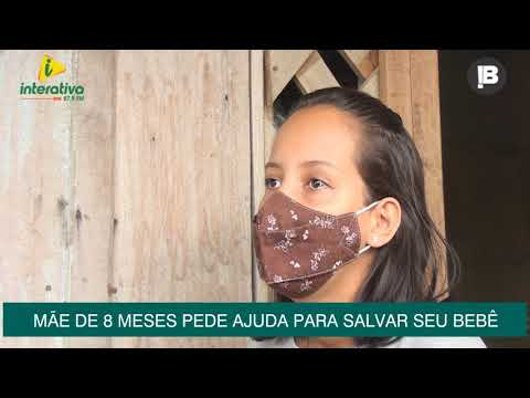 MÃE DE 8 MESES PEDE AJUDA PARA SALVAR SEU BEBÊ