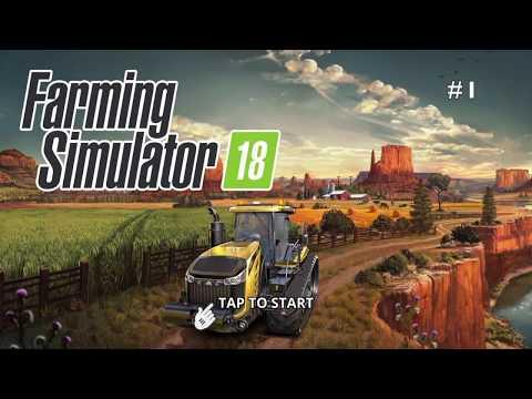 Farming Simulator 18 - #1 Let's make some money - Gameplay