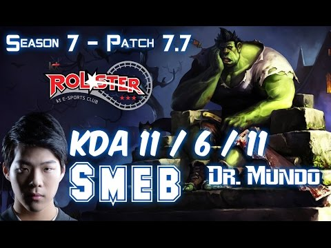 KT Smeb DR. MUNDO vs RUMBLE Top - Patch 7.7 KR Ranked