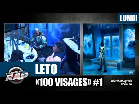 Youtube: Planète Rap – Leto«100 Visages» avec Kepler & Cheu-B #Lundi