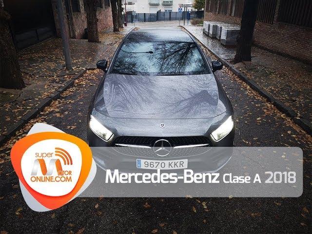Mercedes Benz Clase A 2018 / Al volante / Prueba dinámica / Review / Supermotoronline.com