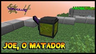 Joe, O Matador (Farm de Mob Soul)- Nofaxuland 4 #53 (Minecraft + Mods 1.7.10)