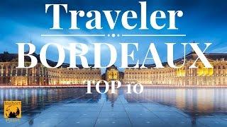 Top 10 bordeaux Tourist Places to visit