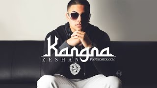 Zeshan - Kangna Remix (Official Video)