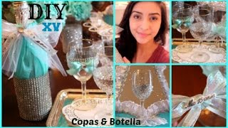 How To Make Your Own Quinceañera Toast Cups & Bottle! (Copas y Botella)