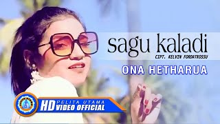 Gambar cover Ona Hetharua - Lagu Ambon Terbaru 2020 - Sagu Kaladi ( Official Music Video )