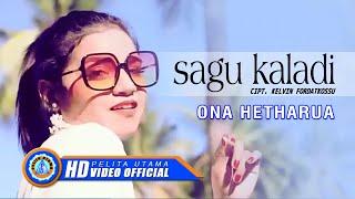 Download Ona Hetharua - Lagu Ambon Terbaru 2020 - Sagu Kaladi ( Official Music Video )