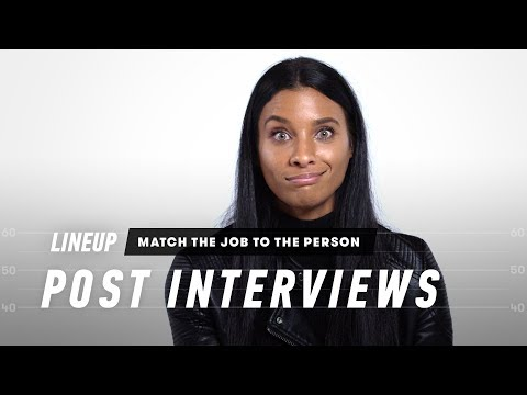 Match the Job to the Person (Post Interview) | Lineup | Cut