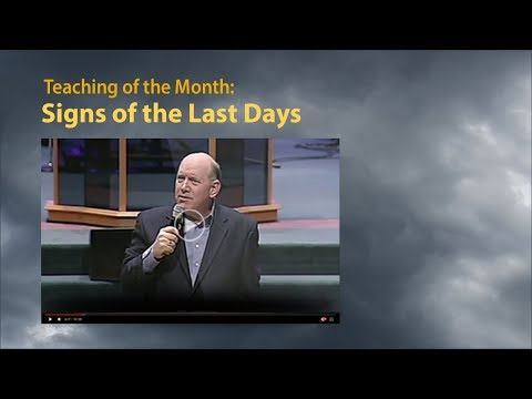 September 2017 Teaching of the Month – Signs of the Last Days