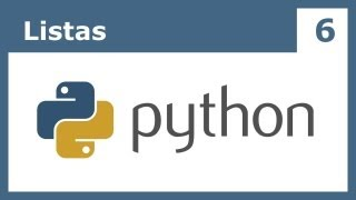 Tutorial Python 6: Listas