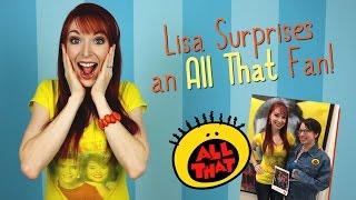 Lisa Surprises an ALL THAT Fan!