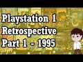 Playstation 1 (PSX) Retrospective - 1995 Exclusive Games