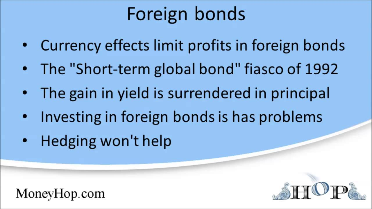 the advantages of purchasing a foreign bond Chapter 13 international equity markets suggested answers and solutions to end-of-chapter questions and problems questions 1 exhibit 1311 presents a listing of major national.