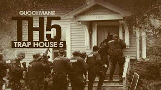 Gucci Mane - Gamble (Trap House 5)