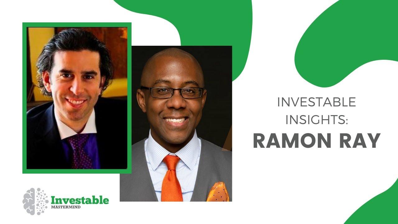 Investable Insights - Ramon Ray