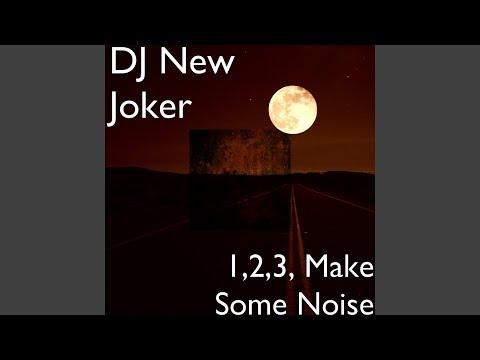 1, 2, 3, Make Some Noise