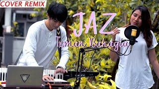 Download Lagu Jaz - Teman Bahagia (Cover Remix) Mp3
