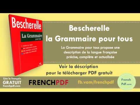 Bescherelle la Grammaire pour tous en PDF Gratuit - YouTube