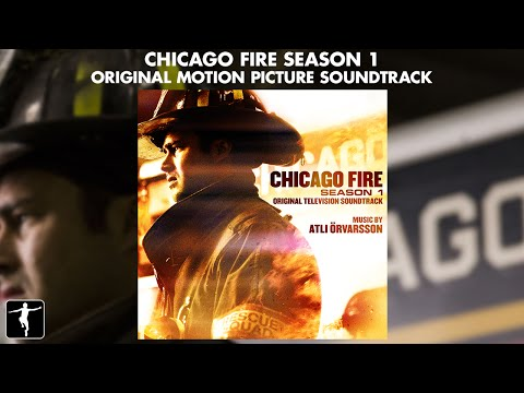 Atli Orvarsson - Chicago Fire Season 1 Soundtrack - Official Preview