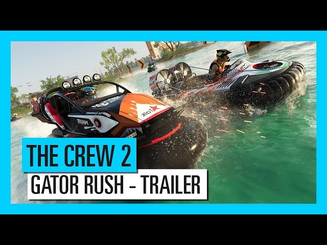 THE CREW 2 : Gator Rush | Trailer | Ubisoft