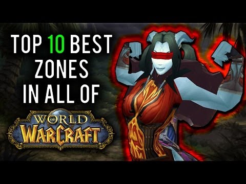 10 Best Leveling Zones in World of Warcraft