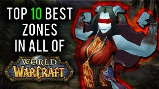 """Top 10 best leveling zones in WoW"" [A World of Warcraft Discussion]"