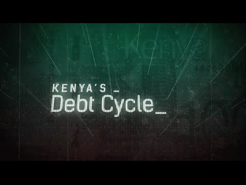 Kenya's Debt Cycle