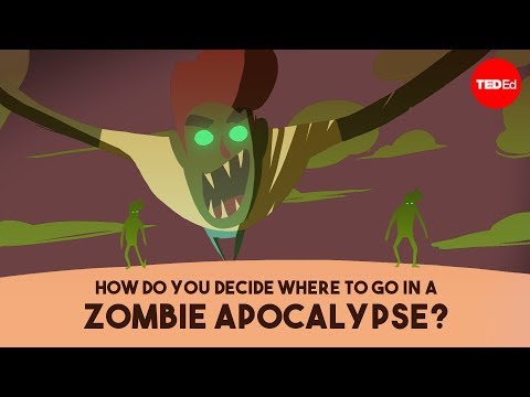 Video image: How do you decide where to go in a zombie apocalypse? - David Hunter