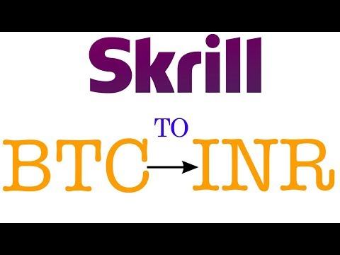 BTC to INR Through Skrill & Neteller   Step by Step Convert Bitcoin to Indian Rs
