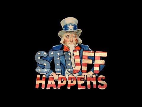 """""""Stuff Happens"""""""