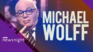 Michael Wolff: Bannon and Trump 'extraordinary political relationship of our time'  - BBC Newsnight