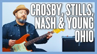 Crosby, Stills, Nash & Young Ohio Guitar Lesson + Tutorial