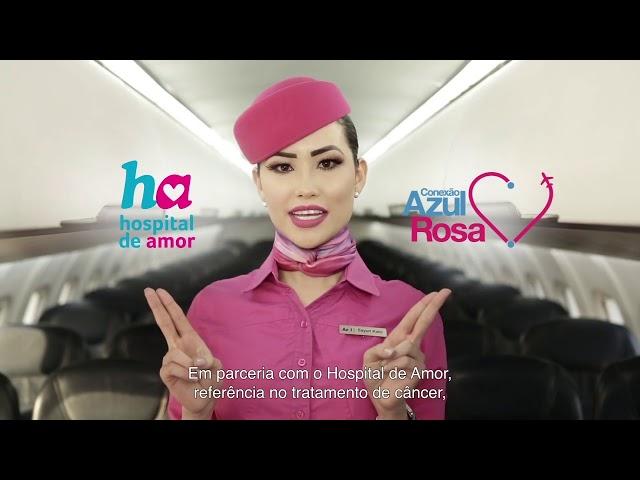 Quem se cuida, voa mais longe - Azul Linhas Aéreas e Hospital de Amor