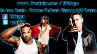 No Love Remix - Eminem Ft. Busta Rhymes & Lil Wayne