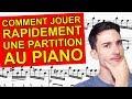 أغنية 🎹 Comment jouer RAPIDEMENT une partition au Piano 🎹