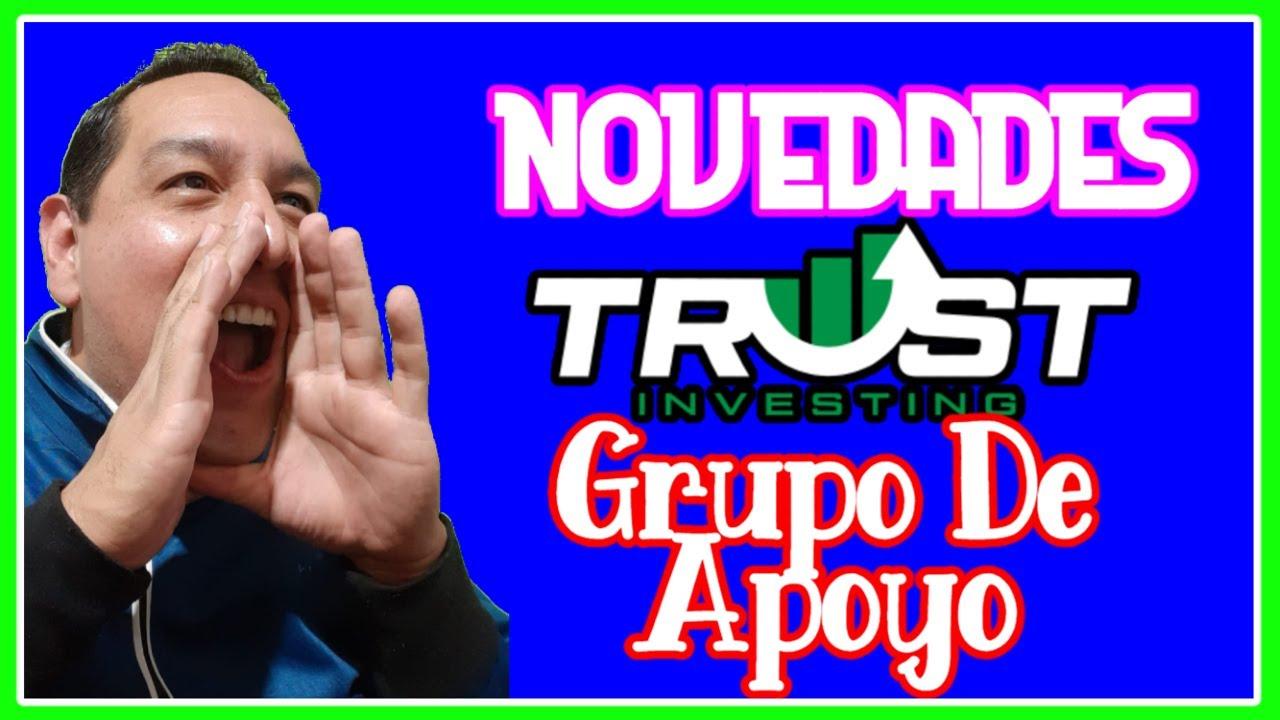 ✅ Trustinvesting Novedades y Grupo De Apoyo